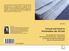 Capa do livro de Freund und Feind in Printmedien der NS-Zeit