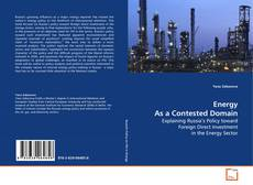 Portada del libro de Energy As a Contested Domain