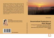 Bookcover of Decentralized Production in West Bengal