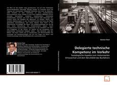 Portada del libro de Delegierte technische Kompetenz im Verkehr