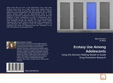 Bookcover of Ecstasy Use Among Adolescents
