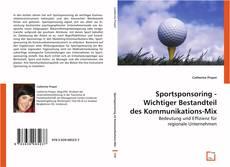 Capa do livro de Sportsponsoring - Wichtiger Bestandteil des Kommunikations-Mix