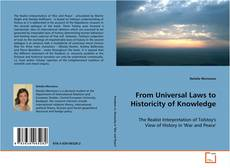 Bookcover of From Universal Laws to Historicity of Knowledge