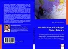 Bookcover of Modelle zum zukünftigen Status Taiwans