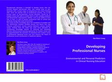 Couverture de Developing Professional Nurses