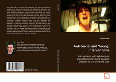 Bookcover of Anti-Social and Young: Interventions