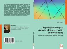 Bookcover of Psychophysiological Aspects of Stress, Health and Well-being