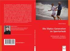 Buchcover von Die 50plus Generation im Sporturlaub
