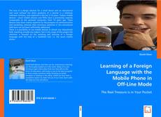 Copertina di Learning of a Foreign Language with the Mobile Phone in Off-Line Mode