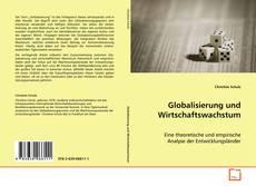Bookcover of Globalisierung und Wirtschaftswachstum