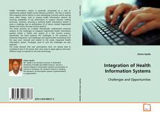 Borítókép a  Integration of Health Information Systems - hoz