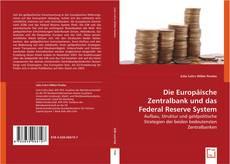 Couverture de Die Europäische Zentralbank und das Federal Reserve System