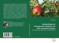 Buchcover von Bodenpflege im biologischen Obstbau mit dem Sandwich-System