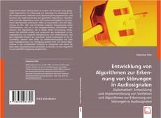 Buchcover von Entwicklung von Algorithmen zur Erkennung von Störungen in Audiosignalen