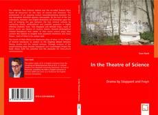 Borítókép a  In the Theatre of Science - hoz
