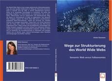 Portada del libro de Wege zur Strukturierung des World Wide Webs
