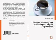 Portada del libro de Plenoptic Modelling and Rendering of Complex Rigid Scenes