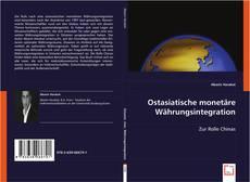 Buchcover von Ostasiatische monetäre Währungsintegration