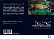 Changing Structure of Food Retailing in Mexico的封面