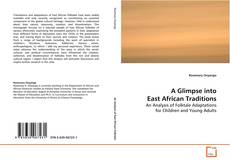 Buchcover von A Glimpse into of East African Traditions