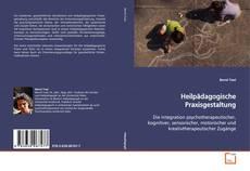 Bookcover of Heilpädagogische Praxisgestaltung