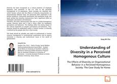 Understanding of Diversity in a Perceived Homogenous Culture的封面
