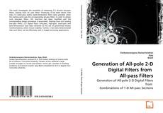 Bookcover of Generation of All-pole 2-D Digital Filters from    All-pass Filters