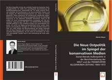 Bookcover of Die Neue Ostpolitik im Spiegel der konservativen Medien