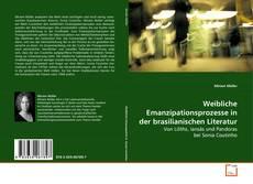 Weibliche Emanzipationsprozesse in der brasilianischen Literatur kitap kapağı