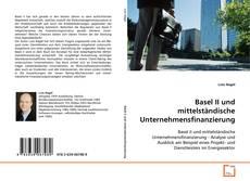 Borítókép a  Basel II und mittelständische Unternehmensfinanzierung - hoz