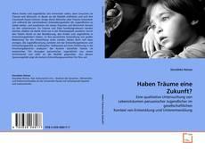 Capa do livro de Haben Träume eine Zukunft?
