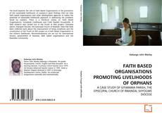 Buchcover von FAITH BASED ORGANISATIONS PROMOTING LIVELIHOODS OF ORPHANS