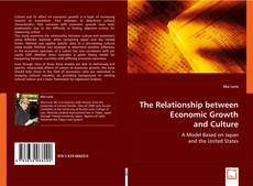 Bookcover of The Relationship between Economic Growth and Culture