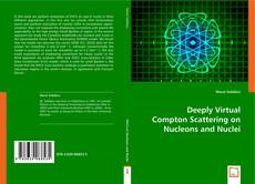 Обложка Deeply Virtual Compton Scattering on Nucleons and Nuclei