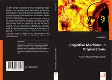 Bookcover of Cognitive Machines in Organizations