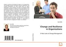 Bookcover of Change and Resilience in Organizations
