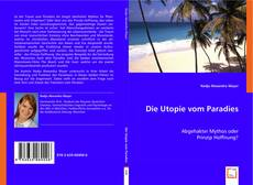 Bookcover of Die Utopie vom Paradies