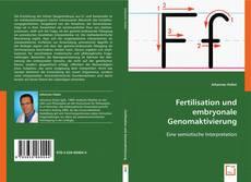 Fertilisation und embryonale Genomaktivierung的封面
