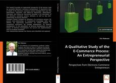 Borítókép a  A QUALITATIVE STUDY OF THE E-COMMERCE PROCESS: AN ENTREPRENEURIAL PERSPECTIVE - hoz