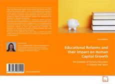 Borítókép a  Educational Reforms and their Impact on Human Capital Growth - hoz