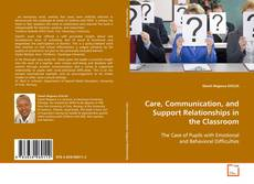 Care, Communication, and Support Relationships in the Classroom的封面