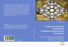 Bookcover of Employee-Customer Relationship - Employee Empowerment Perspective
