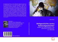 Buchcover von Weltgeschichte contra Nationalgeschichte?