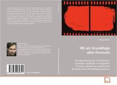 Bookcover of HD als Grundlage aller Formate
