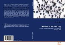 Bookcover of Hidden in Perfect Day