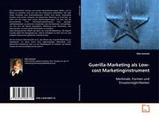 Buchcover von Guerilla-Marketing als Low-cost Marketinginstrument