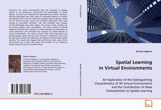 Bookcover of Spatial Learning in Virtual Environments