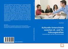 Capa do livro de Kulturelle Unterschiede zwischen dt. und frz. Führungskräften