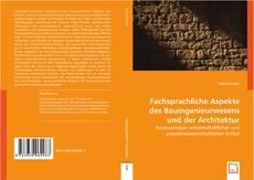 Borítókép a  Fachsprachliche Aspekte des Bauingenieurwesens und der Architektur - hoz