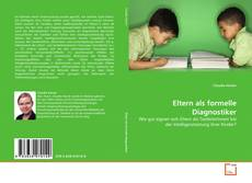 Bookcover of Eltern als formelle Diagnostiker